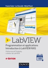 Francis Cottet et Luc Desruelle - LabVIEW - Programmation et applications - Introduction à LabVIEW NXG.