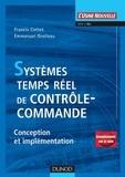 Francis Cottet et Emmanuel Grolleau - Systèmes temps réel de contrôle-commande - Conception et implémentation.