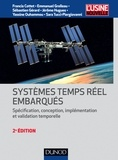 Francis Cottet et Emmanuel Grolleau - Systèmes temps réel embarqués - Spécification, conception, implémentation et validation temporelle.