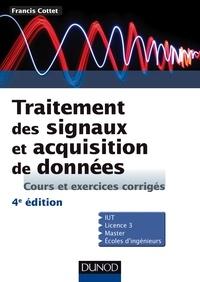 Francis Cottet - Traitement des signaux et acquisition de données - 4e éd..