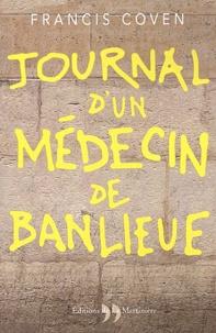 Francis Coven - Journal d'un médecin de banlieue.