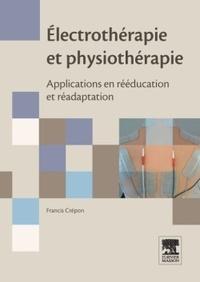 Electrothérapie et physiothérapie - Applications en rééducation et réadaptation.pdf