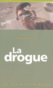 Francis Curtet - La drogue.