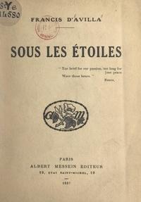 Francis d'Avilla - Sous les étoiles.