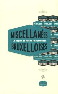 Francis Dannemark - Miscellanées bruxelloises - Edition bilingue français-flamand.