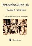 Francis Daubas - Chants d'esclaves des Etats-Unis.