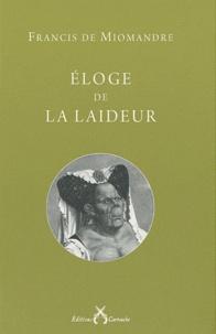 Francis de Miomandre - Eloge de la laideur.