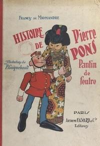 Francis de Miomandre et Paul Guignebault - Histoire de Pierre Pons, pantin de feutre.