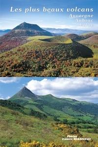 Les plus beaux volcans d'Auvergne, d'Aubrac et du Velay - Francis Debaisieux | Showmesound.org