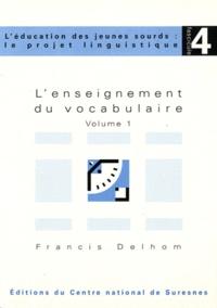 Francis Delhom - L'enseignement du vocabulaire - Volume 1.