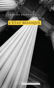 Francis Delpérée - L'État Belgique.