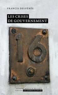 Francis Delpérée - Les crises de gouvernement.