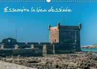 Francis Demange photographe - Essaouira la bien dessinée (Calendrier mural 2017 DIN A3 horizontal) - Ancienne Mogador (Calendrier mensuel, 14 Pages ).