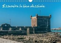 Francis Demange photographe - Essaouira la bien dessinée (Calendrier mural 2017 DIN A4 horizontal) - Ancienne Mogador (Calendrier mensuel, 14 Pages ).