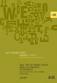 Francis Dewez - Quel type de travail social dans les contrats de sécurité ? - Étude du dispositif d'une commune Bruxelloise.