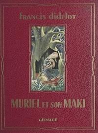 Francis Didelot et  Vo-Lang - Muriel et son maki.