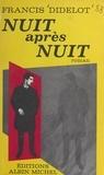 Francis Didelot - Nuit après nuit.