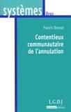 Francis Donnat - Contentieux communautaire de l'annulation.