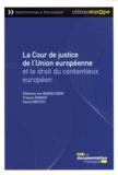 Francis Donnat et David Siritzky - La Cour de justice de l'Union européenne et le droit du contentieux européen.