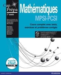 Francis Dorra et Gérard Debeaumarché - Mathématiques MPSI-PCSI Cap Prépa 1re année - Cours complet avec tests, exercices et problèmes corrigés. 1 DVD