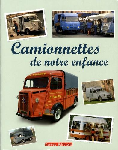 Francis Dréer - Camionnettes de notre enfance - 1945-1975.