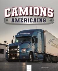 Francis Dréer - Camions américains.