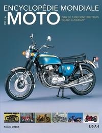 Francis Dréer - Encyclopédie mondiale de la moto - Plus de 1000 constructeurs de ABC à Zundapp.