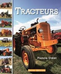 Livres à télécharger en format pdf Tracteurs par Francis Dréer (French Edition)