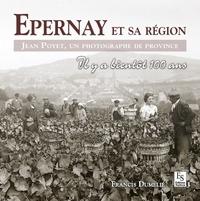 Francis Dumelié - Epernay et sa région - Jean Poyet, un photographe de province.