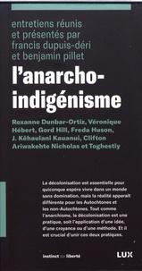 Francis Dupuis-Déri et Benjamin Pillet - L'anarcho-indigénisme.