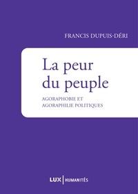 La peur du peuple - Agoraphobie et agoraphilie politiques.pdf