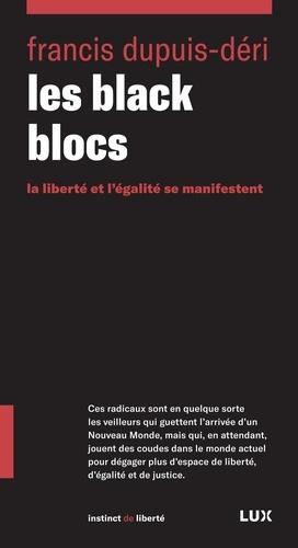 Les black blocs - Francis Dupuis-Déri - Format PDF - 9782895969488 - 8,99 €