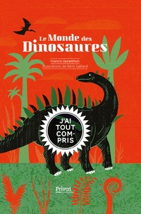 Francis Duranthon - Le monde des dinosaures.