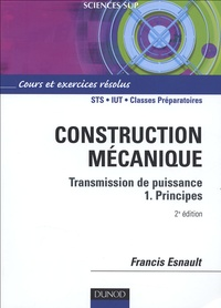 Construction mécanique - Transmission de puissance, Volume 1, Principes.pdf