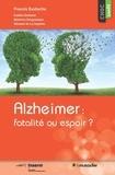 Francis Eustache - Alzheimer : fatalité ou espoir ?.