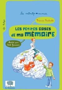 Francis Eustache - Les petites cases de ma mémoire.