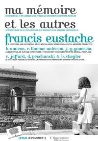 Francis Eustache - Ma mémoire et les autres.