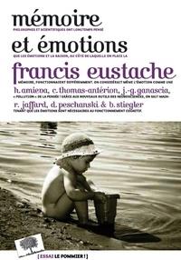 Francis Eustache et Hélène Amieva - Mémoire et émotions.