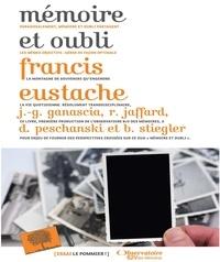 Francis Eustache - Mémoire et oubli.
