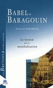 Francis Favereau - Babel & Baragouin - Le Breton dans la mondialisation.