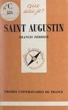 Francis Ferrier et Paul Angoulvent - Saint Augustin.