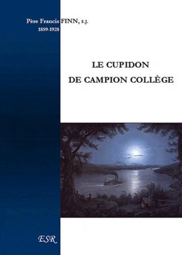 Francis Finn - Le cupidon de Campion collège.