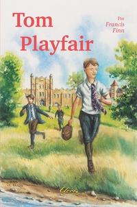 Francis Finn - Tom Playfair.