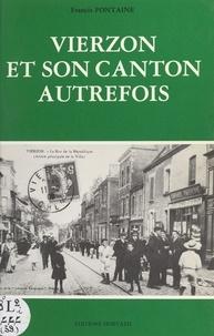 Francis Fontaine - Vierzon et son canton autrefois.