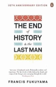 Francis Fukuyama - The End of History and the Last Man.