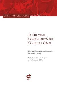 Francis Gingras - La Deuxième Continuation du Conte du Graal.