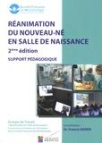 Francis Godde - Réanimation du nouveau-né en salle de naissance - Support pédagogique.