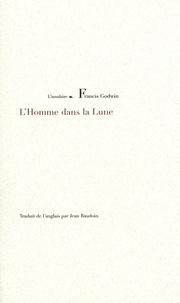 Francis Godwin - L'Homme dans la Lune.