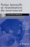 Francis Gold et Yannick Aujard - Soins intensifs et réanimation du nouveau-né.