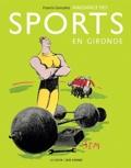 Francis Gonzalez - Naissance des sports en Gironde.
